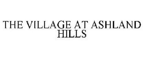 THE VILLAGE AT ASHLAND HILLS