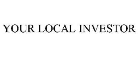 YOUR LOCAL INVESTOR