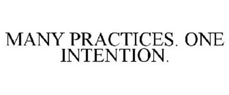 MANY PRACTICES. ONE INTENTION.