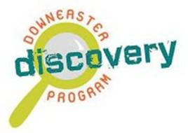 DOWNEASTER DISCOVERY PROGRAM