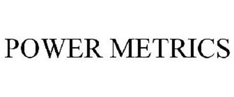 POWER METRICS