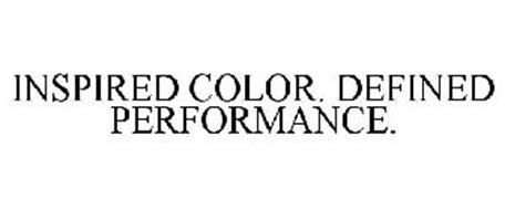 INSPIRED COLOR. DEFINED PERFORMANCE.