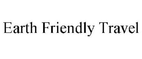 EARTH FRIENDLY TRAVEL