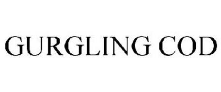 GURGLING COD