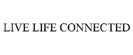 LIVE LIFE CONNECTED