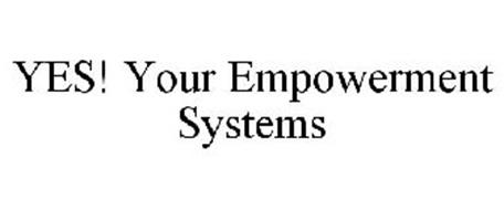 YES! YOUR EMPOWERMENT SYSTEMS