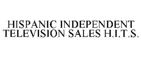 HISPANIC INDEPENDENT TELEVISION SALES H.I.T.S.