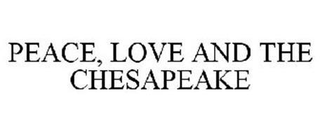 PEACE, LOVE AND THE CHESAPEAKE