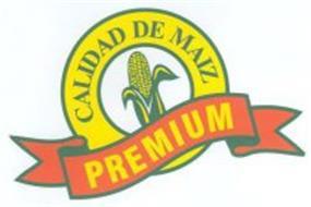 CALIDAD DE MAIZ PREMIUM