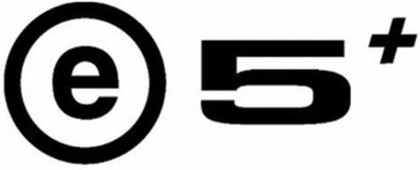 E 5 +