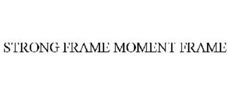 STRONG FRAME MOMENT FRAME