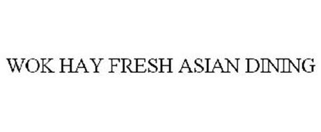 WOK HAY FRESH ASIAN DINING