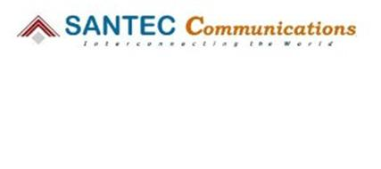 SANTEC COMMUNICATIONS INTERCONNECTING THE WORLD