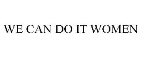 WE CAN DO IT WOMEN