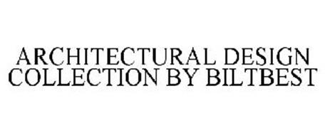 ARCHITECTURAL DESIGN COLLECTION BY BILTBEST