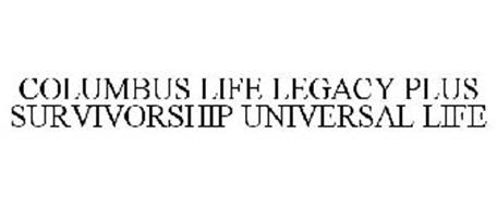 COLUMBUS LIFE LEGACY PLUS SURVIVORSHIP UNIVERSAL LIFE