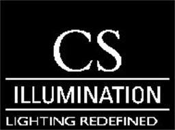 CS ILLUMINATION LIGHTING REDEFINED