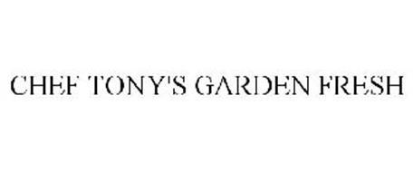 CHEF TONY'S GARDEN FRESH