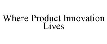 WHERE PRODUCT INNOVATION LIVES