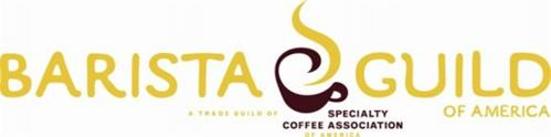 BARISTA GUILD OF AMERICA A TRADE GUILD OF SPECIALTY COFFEE ASSOCIATION OF AMERICA