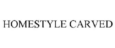 HOMESTYLE CARVED