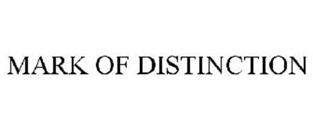 MARK OF DISTINCTION