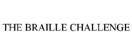 THE BRAILLE CHALLENGE