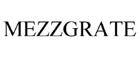 MEZZGRATE