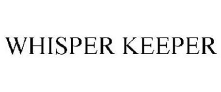 WHISPER KEEPER