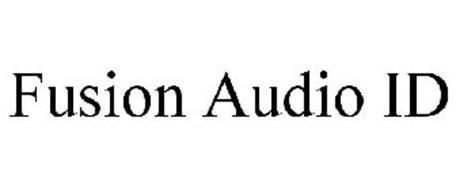 FUSION AUDIO ID