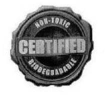 NON-TOXIC CERTIFIED BIODEGRADABLE