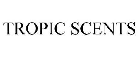 TROPIC SCENTS