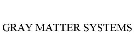 GRAY MATTER SYSTEMS