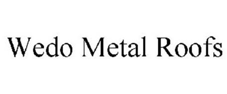 WEDO METAL ROOFS