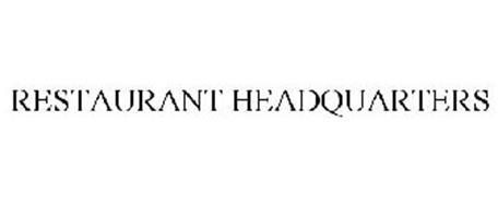 RESTAURANT HEADQUARTERS