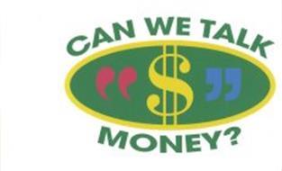CAN WE TALK MONEY?