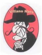 VILLANO HATS