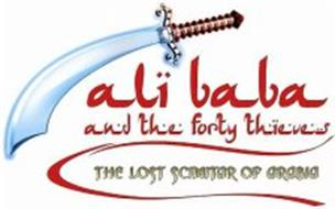 ALI BABA AND THE FORTY THIEVES THE LOST SCIMITAR OF ARABIA