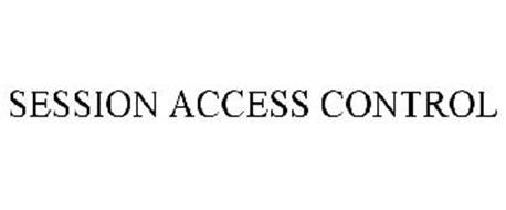 SESSION ACCESS CONTROL