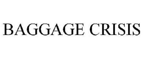 BAGGAGE CRISIS