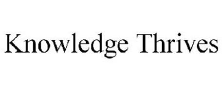 KNOWLEDGE THRIVES