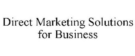 DIRECT MARKETING SOLUTIONS FOR BUSINESS