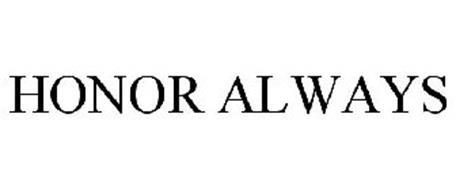 HONOR ALWAYS