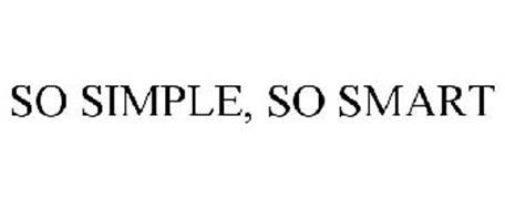 SO SIMPLE, SO SMART