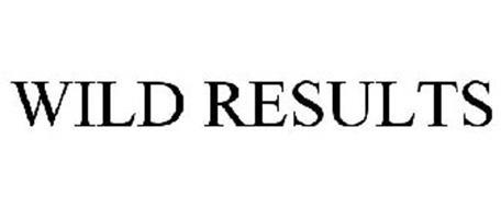WILD RESULTS