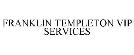 FRANKLIN TEMPLETON VIP SERVICES