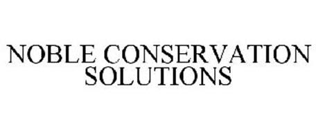 NOBLE CONSERVATION SOLUTIONS
