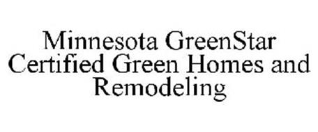 MINNESOTA GREENSTAR CERTIFIED GREEN HOMES AND REMODELING