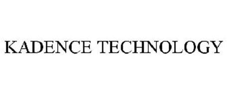 KADENCE TECHNOLOGY