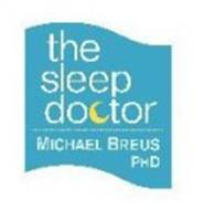 THE SLEEP DOCTOR MICHAEL BREUS PHD